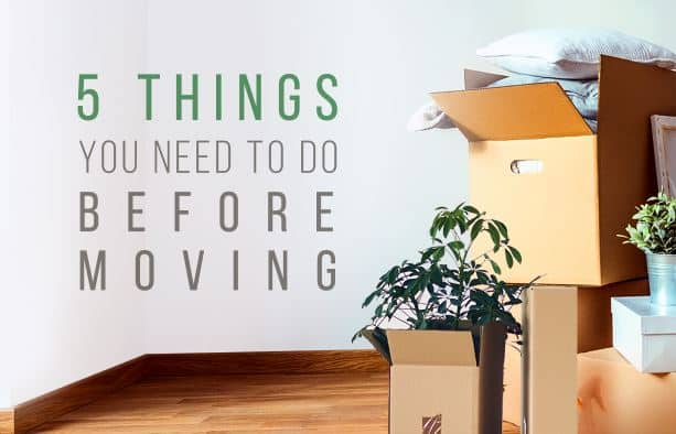 5 things to do before moving house